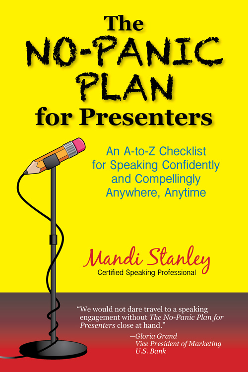 Mandi Stanley's No Panic Plan for Presenters