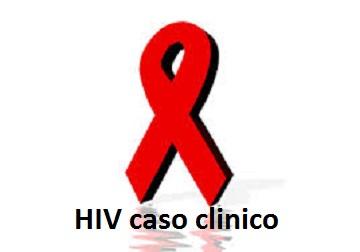 HIV Caso clinico