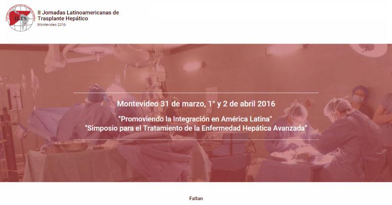 II JORNADAS LATINOAMERICANAS DE ENFERMEDAD HEPÁTICA AVANZADA Y TRASPLANTE 2016