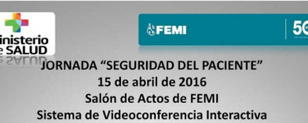 JORNADA SEGURIDAD DEL PACIENTE, 15 DE ABRIL 2016.