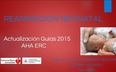 ACTUALIZACIONES EN REANIMACIÓN NEONATAL GUIAS 2015