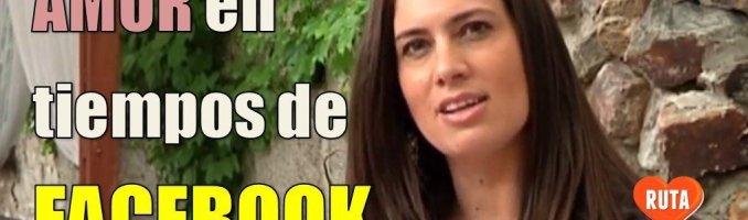 Ruta Feliz de TV: El amor en los tiempos de Facebook