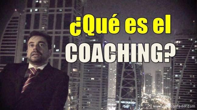 ¿Qué es el coaching? ¿Qué es un coach?