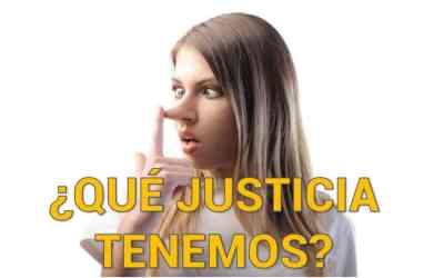 ¿LA JUSTICIA EXISTE? Por qué no funciona el sistema judicial