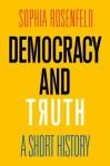 O nascimento das #FakeNews   Com base na história das idéias, Sophia Rosenfeld e...
