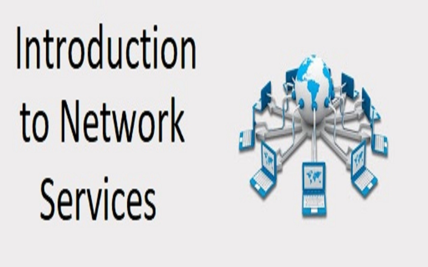 Introduction to Network Services