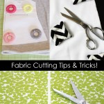 Tips for Cutting Fabric Easily