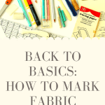 Back To Basics: How To Mark Fabric