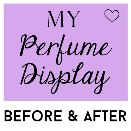 my perfume display - before and after
