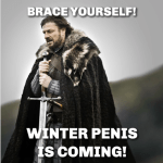 winter penis is coming