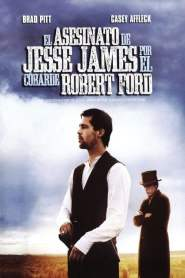 El asesinato de Jesse James por el cobarde Robert Ford