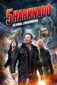 Sharknado 5: Aletamiento global