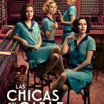 Las Chicas del Cable – TEMPORADA 05 (Serie de TV)