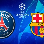 BARCELONA vs PSG – UEFA CHAMPIONS LEAGUE OCTAVOS DE FINAL 2021