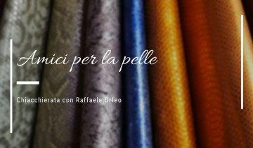 """""""Amici per la Pelle"""": Martina Esposito e Raffaele Orfeo (Divani Orfeo)"""