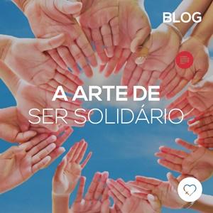 A arte de ser solidário