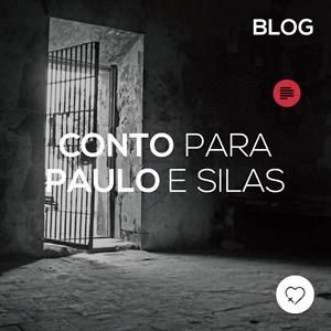 Conto para Paulo e Silas