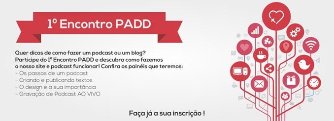 1º Encontro PADD