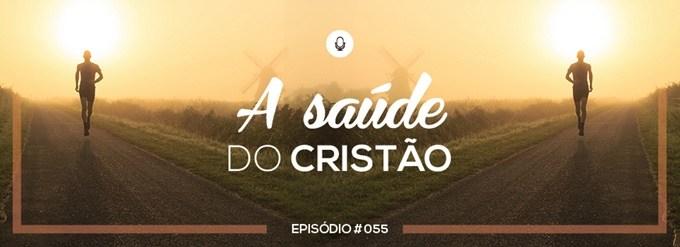 PADD055: A saúde do Cristão