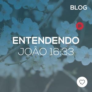 Entendendo João 16:33