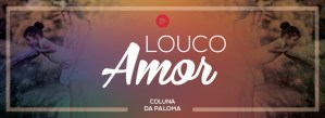 Louco Amor