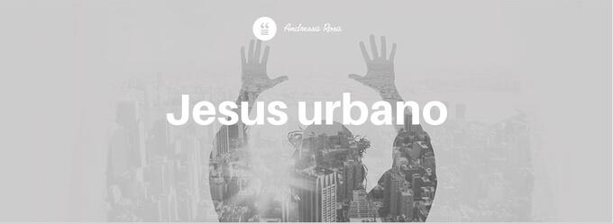Jesus urbano