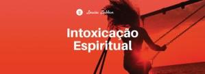 Intoxicação espiritual