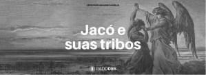 #PADD085: Jacó e suas tribos