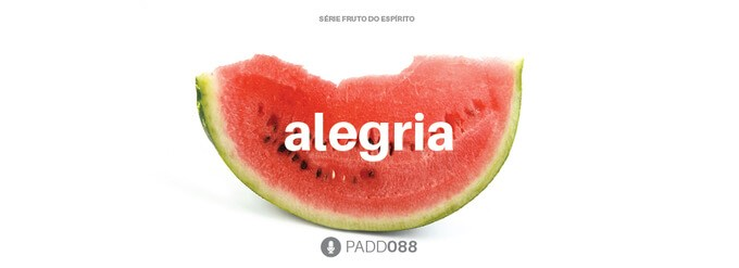 #PADD088: Alegria