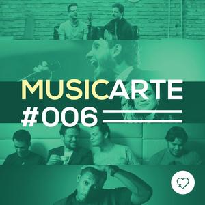 #006 - MusicArte com Ismael Reis