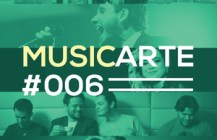 #006 – MusicArte com Ismael Reis
