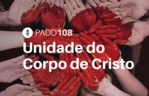 #PADD108: Unidade do Corpo de Cristo