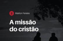 A missão do Cristão