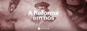 #PADD115: A Reforma em nós