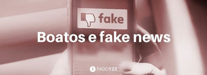 #PADD123: Boatos e fake news