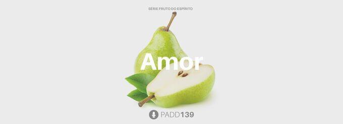 #PADD139: Amor