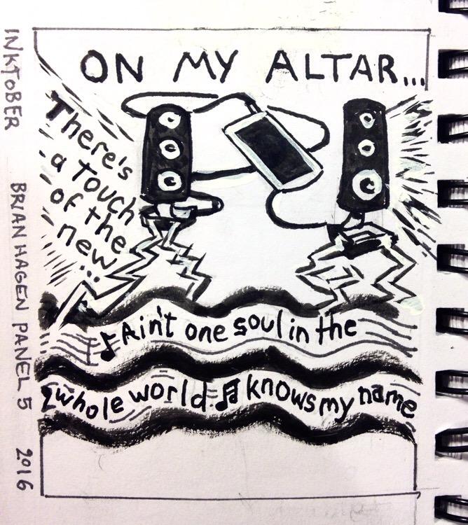 Inktober 5: On My Altar