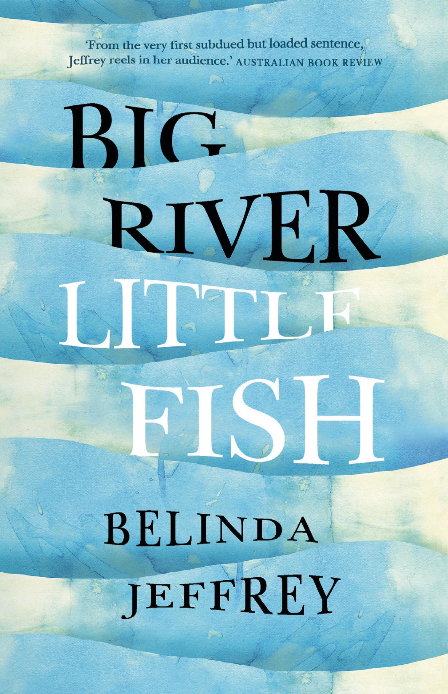 Big River Little Fish