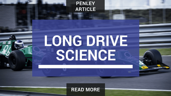 Long Drive Science - Penley Article