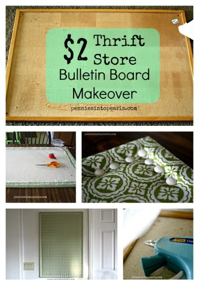 $2 Bulletin Board Makeover - penniesintopearls.com - Tips on how to makeover a thrift store find for crazy cheap!