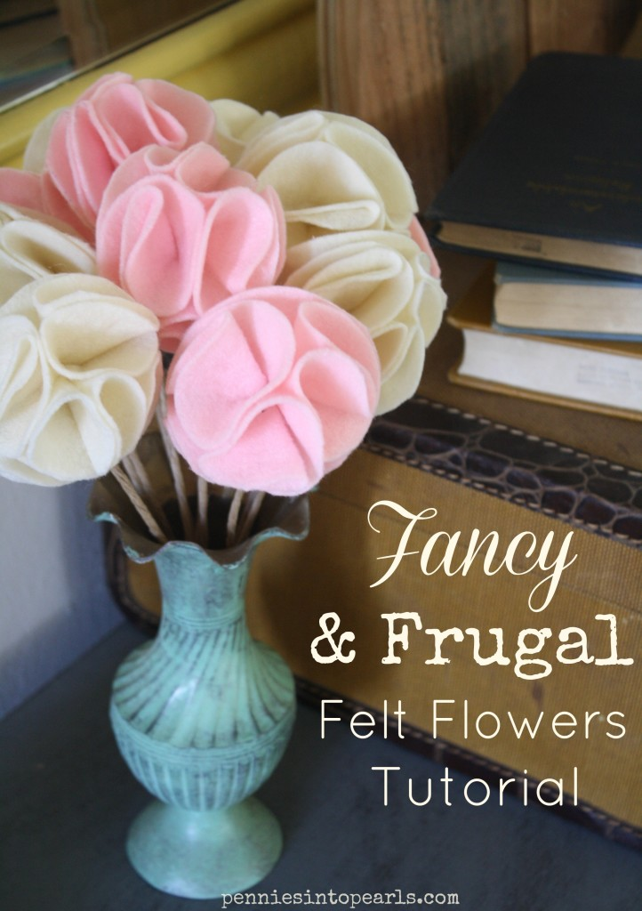 Fancy and Frugal Felt Flowers