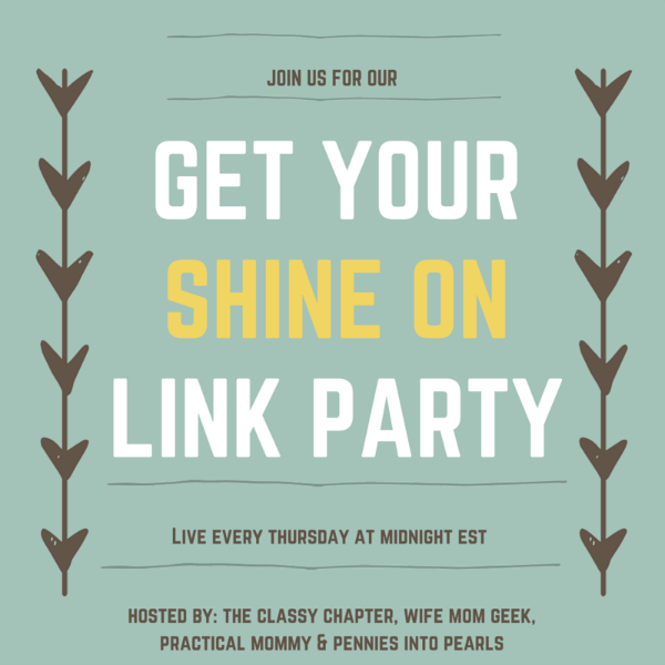 Get Your Shine On Link Party - penniesintopearls.com - Link party with tons of fresh ideas for crafts, DIY projects, and recipes