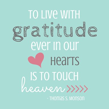 Grateful Heart Motivational Thought - penniesintopearls.com - FREE printable from President Thomas S. Monson's Talk, The Divine Gift of Gratitude. Motivational thoughts on how to live each day with a grateful heart.