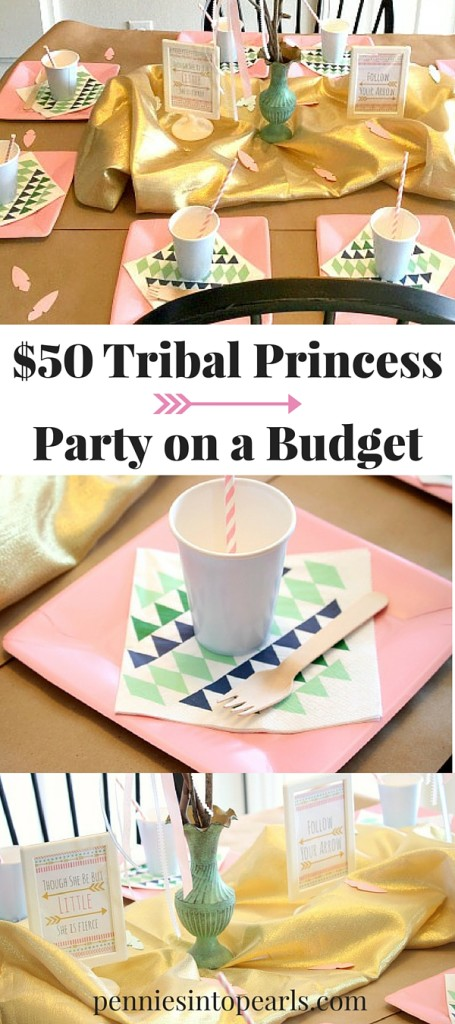 Little girls birthday party ideas. Tribal princess party done on a $50 budget. Free party printables. Budget includes everything you need!