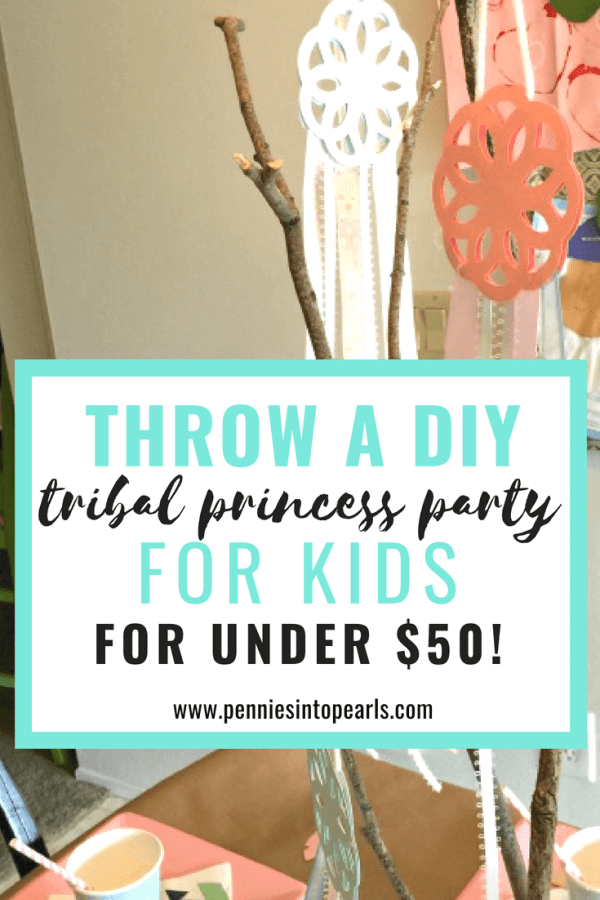 This post gave me so much awesome inspiration to throw a tribal princess party for my daughter! I was able to throw the sweetest tribal princess party with a budget of only $50!