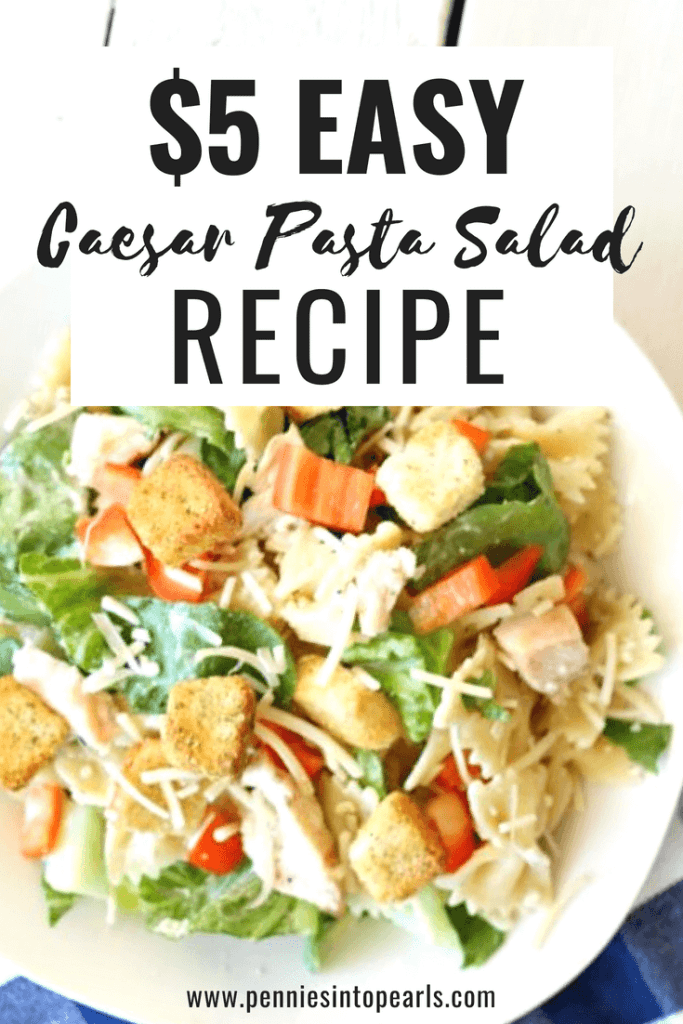 Quick dinner idea for a family who loves pasta! This is the cheap dinner recipe for families that you have been looking for to fill in your meal planner. Use this easy cesar pasta salad recipe to help you meal plan on a budget.