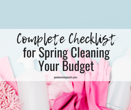 The only spring cleaning checklist for your budget that you need to make sure that your family budget is sparkling with opportunity! #FamilyBudget #SpringCleaning #PersonalFinances #DebtFree #OrganizedFinances