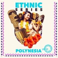 ETHNIC SERIES - POLYNESIA