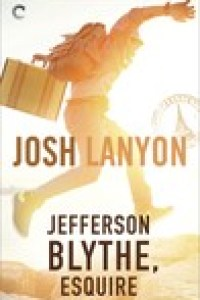 Jefferson Blythe Esquire by Josh Lanyon