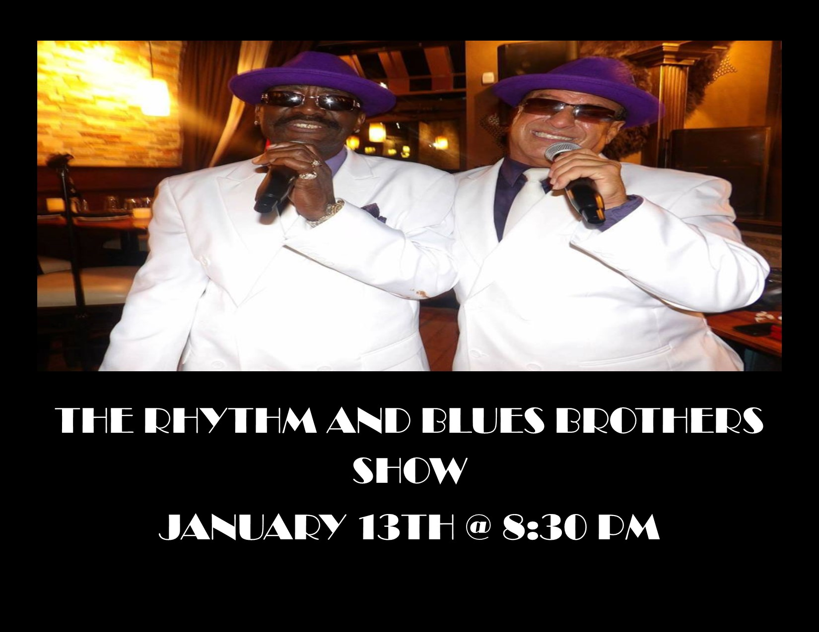 rythm and blues brothers show